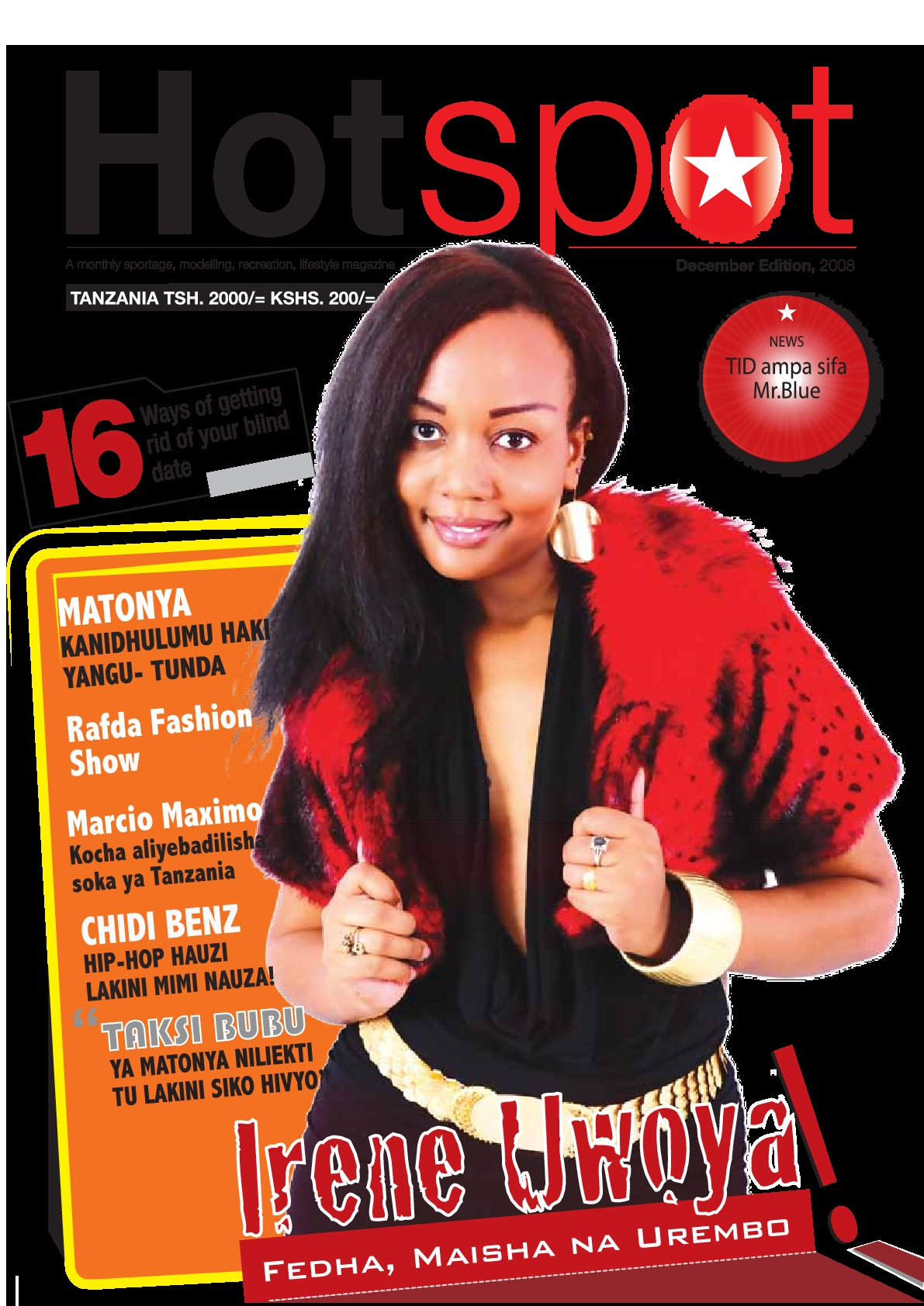 The First Issue of Hotspot with Irene Uwoya on the Cover. | HotSpot Magazine