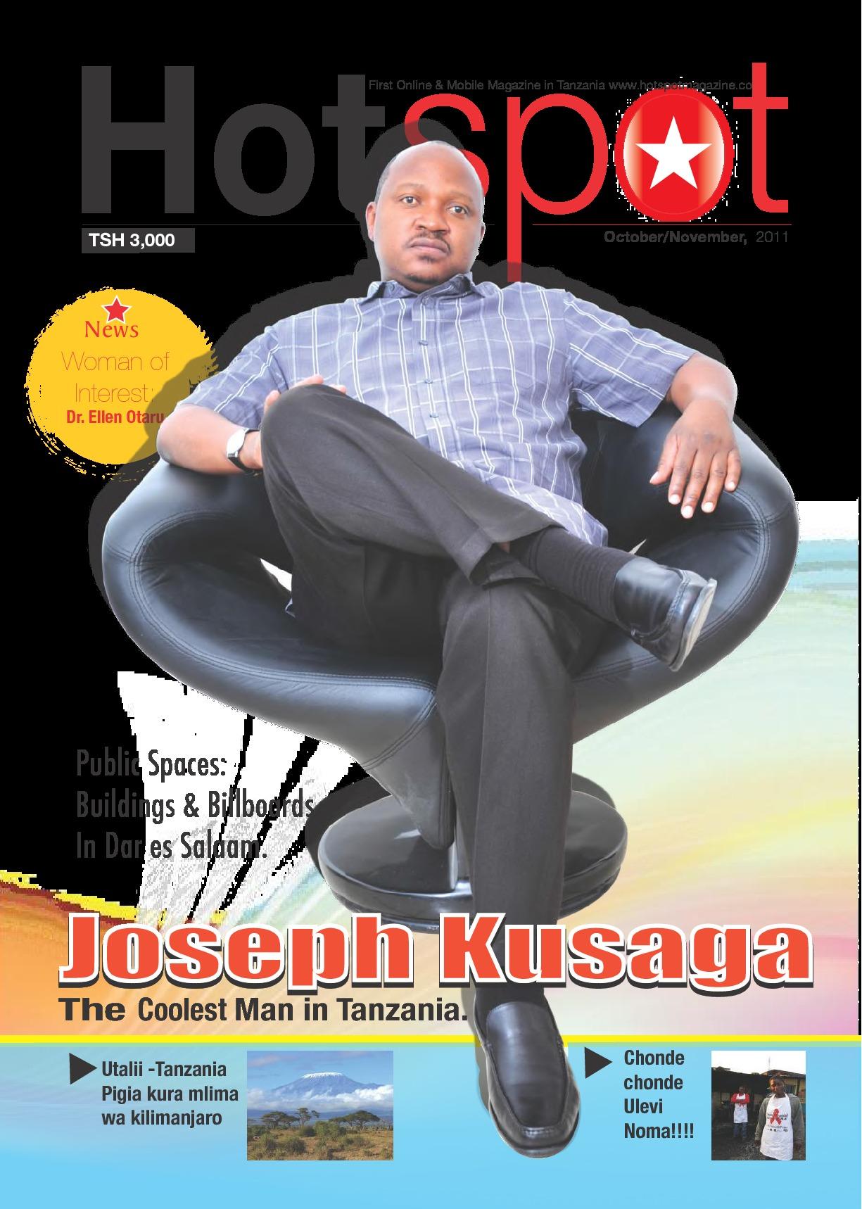 Hotspot Issue No.3 was Joseph Kusaga, founder of Clouds Medi | HotSpot Magazine
