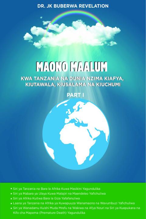 KWA TANZANIA NA DUNIA NZIMA KIAFYA, KIUTAWALA, KIUSALAMA NA  | MAONO MAALUM
