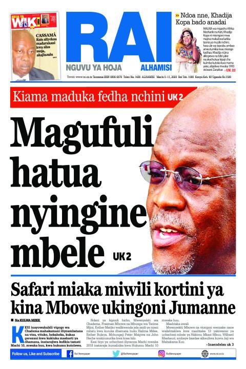 Magufuli hatua nyingine mbele | Rai