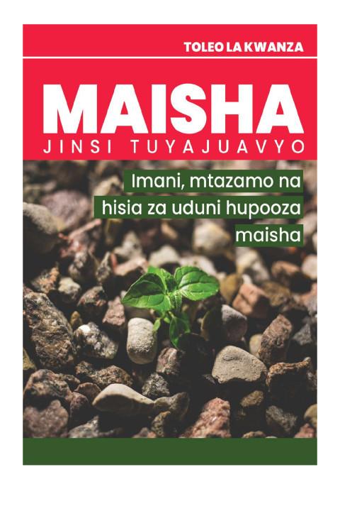 Imani, Mtazamo na Hisia za uduni hupooza maisha | MAISHA JINSI TUYAJUAVYO