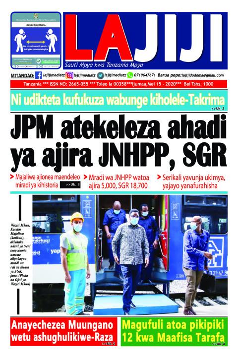 JPM atekeleza ahadi ya ajira JNHPP, SGR  | LaJiji