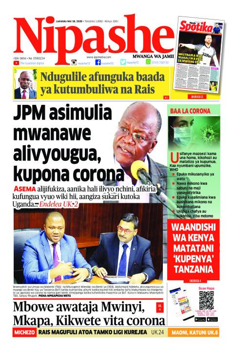 JPM asimulia mwanawe alivyougua, kupona corona | Nipashe