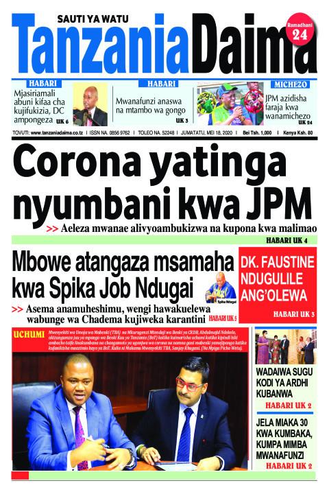 Corona yatinga nyumbani kwa JPM | Tanzania Daima