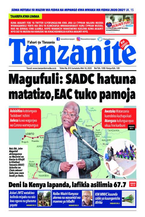 Magufuli: SADC hatuna matatizo, EAC tuko pamoja | Tanzanite