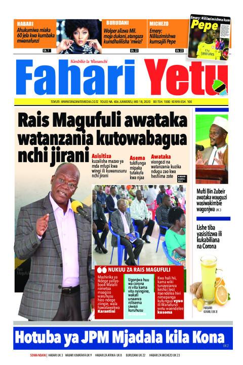 Rais Magufuli awataka watanzania kutowabagua nchi jirani | Fahari Yetu