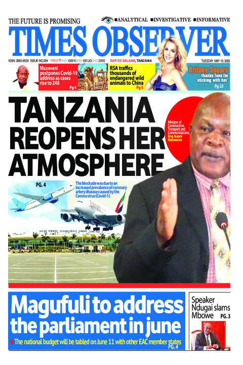 TANZANIA REOPENS HER ATMOSPHERE | Times Observer
