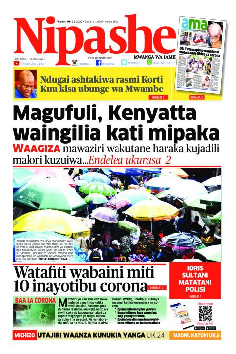 Magufuli, Kenyatta waingilia kati mipaka | Nipashe