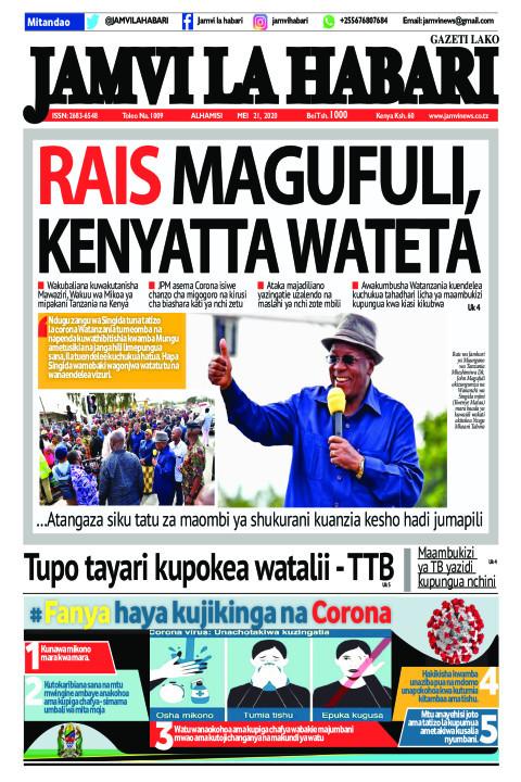 RAIS MAGUFULI,  KENYATTA WATETA | Jamvi La Habari