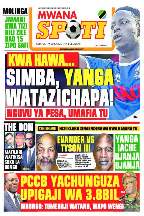 KWA HAWA...SIMBA, YANGA WATAZICHAPA | Mwanaspoti