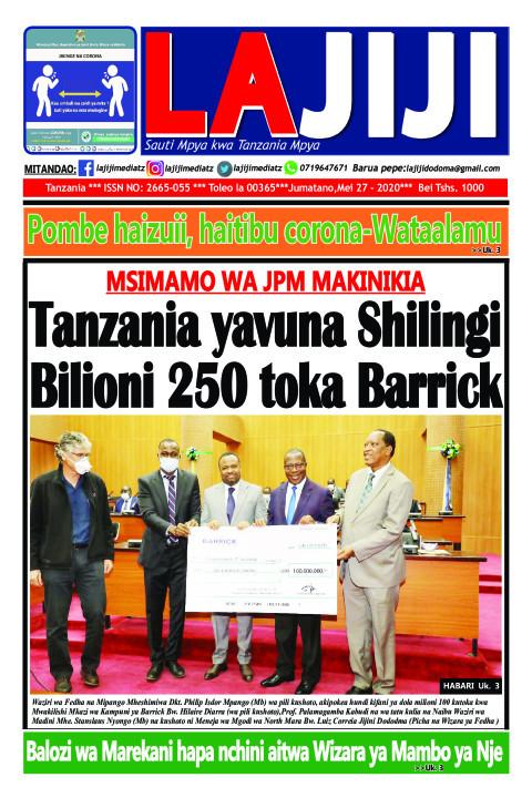 Tanzania yavuna Shilingi Bilioni 250 toka Barrick   LaJiji