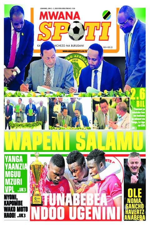 WAPENI SALAMU | Mwanaspoti