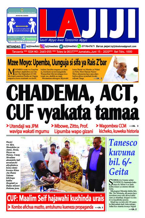 CHADEMA, ACT, CUF vyakata tamaa  | LaJiji