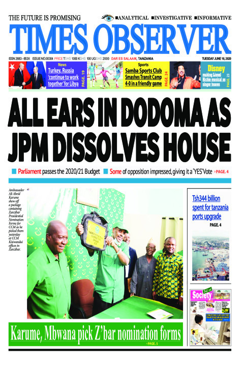 ALL EARS IN DODOMA AS JPM DISSOLVES HOUSE | Times Observer