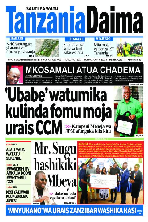 'Ubabe' watumika kulinda fomu moja urais CCM   Tanzania Daima