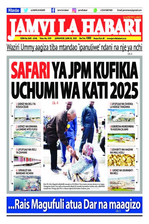 SAFARI YA JPM KUFIKIA UCHUMI WA KATI 2025 | Jamvi La Habari