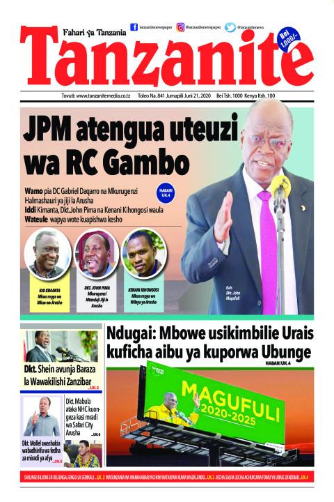 JPM atengua uteuzi wa RC Gambo | Tanzanite