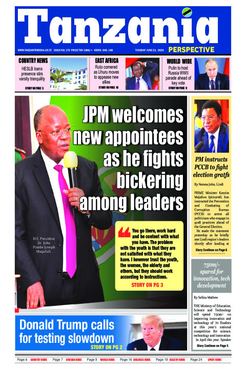 JPM welcomes new appointees as he fights bickering among lea | Tanzania Perspective