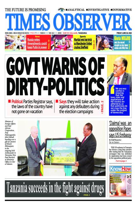 GOVT WARNS OF DIRTY-POLITICS | Times Observer