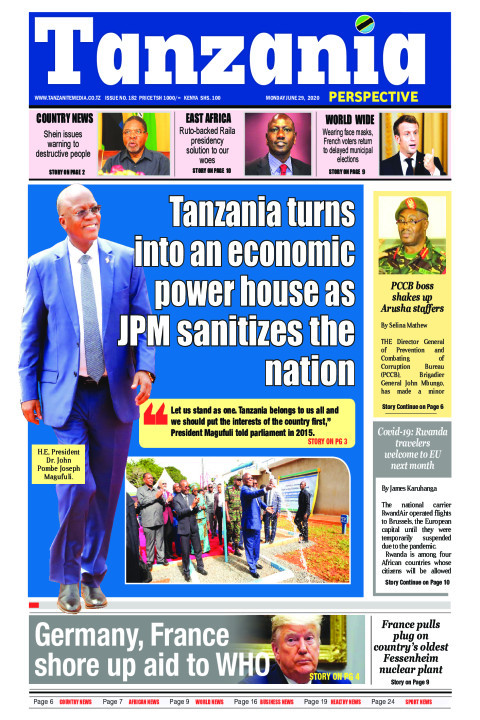 Tanzania turns into an economic powerhouse as JPM sanitizes  | Tanzania Perspective