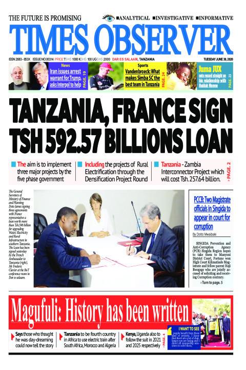 TANZANIA, FRANCE SIGN TSH 592.57 BILLIONS LOAN | Times Observer