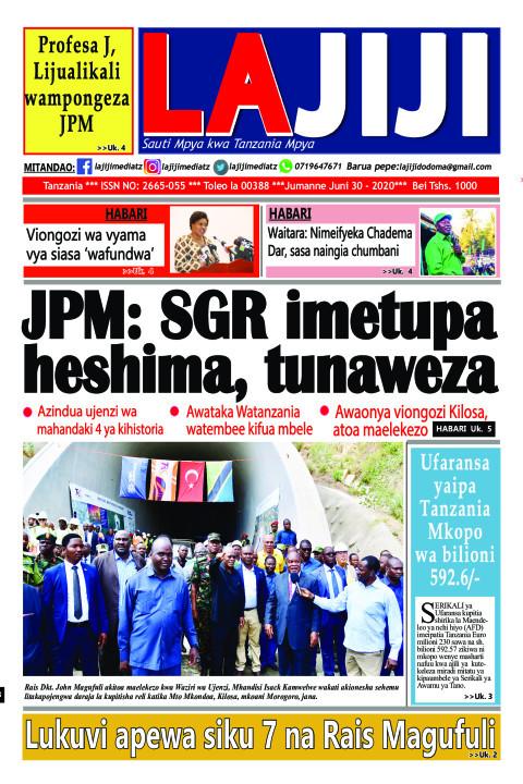 JPM: SGR imetupa heshima, tunaweza | LaJiji