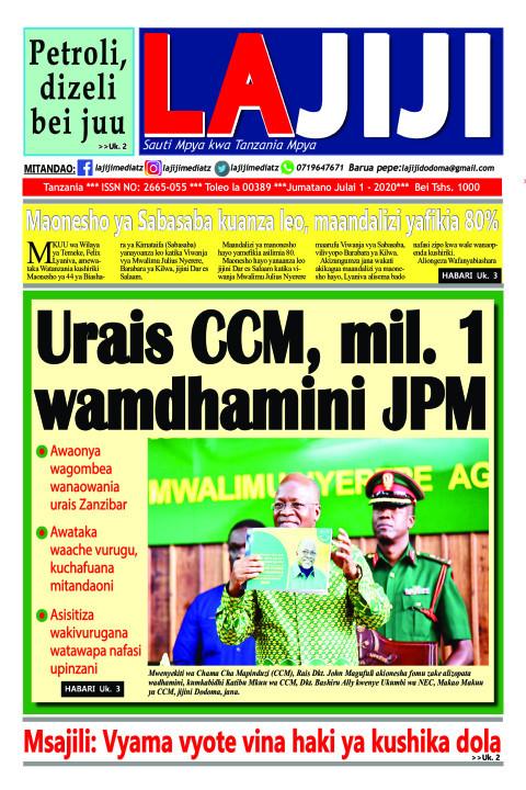 Urais CCM, mil. 1 wamdhamini JPM  | LaJiji