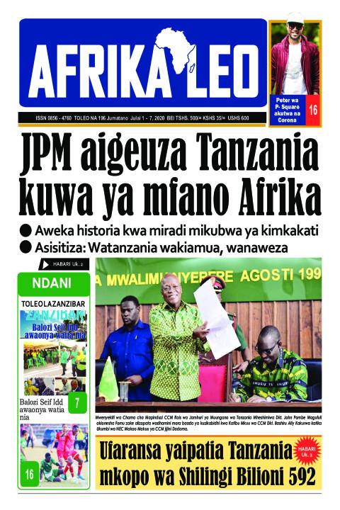 JPM aigeuza Tanzania kuwa ya mfano Afrika | AFRIKA LEO