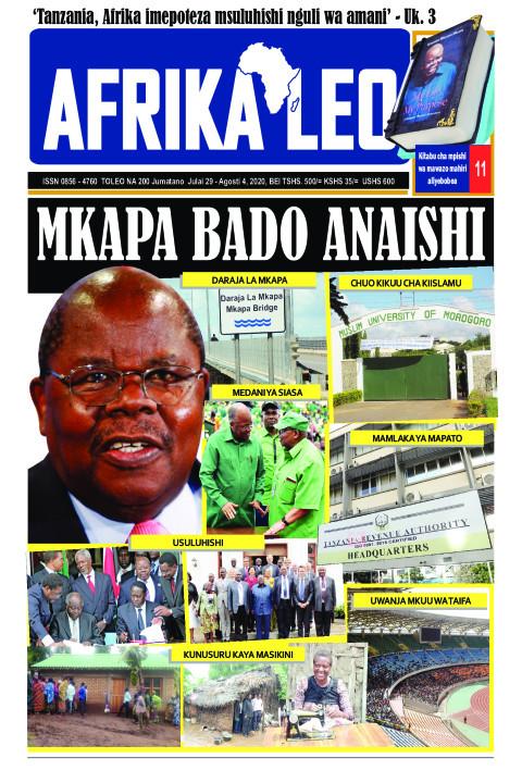 MKAPA BADO ANAISHI | AFRIKA LEO