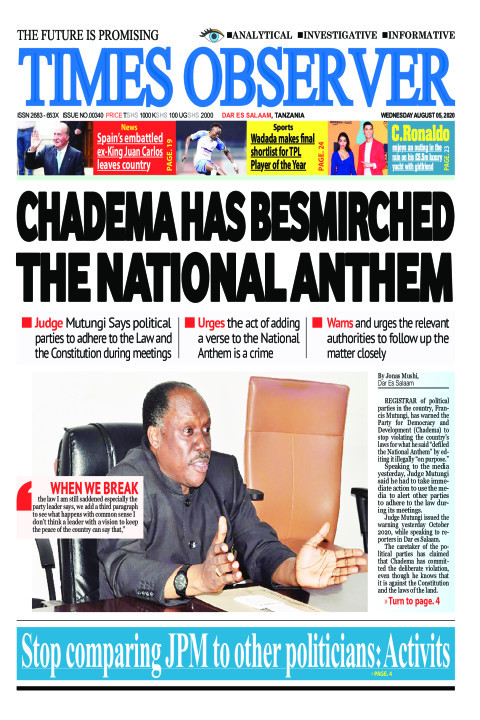 CHADEMA HAS BESMIRCHED THE NATIONAL ANTHEM | Times Observer