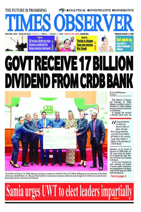 GOVT RECEIVE 17 BILLION DIVIDEND FROM CRDB BANK | Times Observer