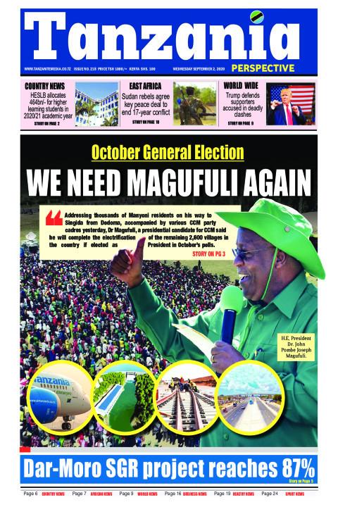 WE NEED MAGUFULI A | Tanzania Perspective