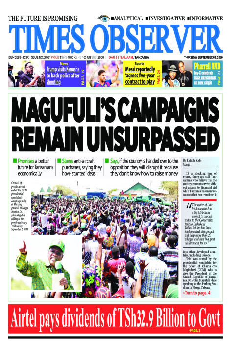 MAGUFULI'S CAMPAIGNS REMAIN UNSURPASSED | Times Observer