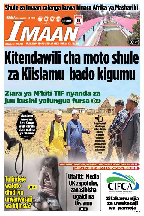 Kitendawili cha moto shule za kiislamu bado kigumu | IMAAN