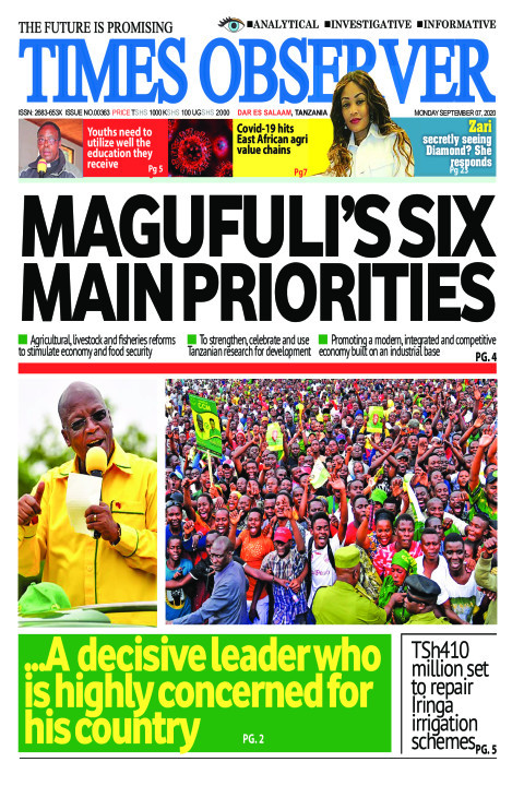 MAGUFULI'S SIX MAIN PRIORITIES | Times Observer