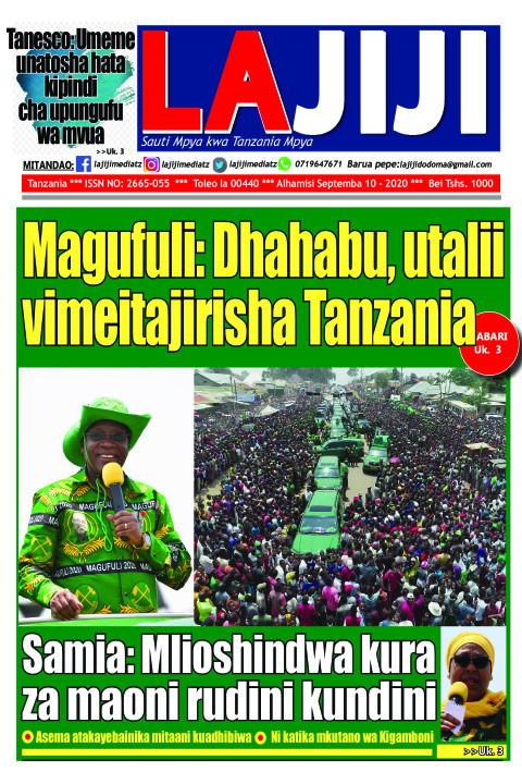 Magufuli: Dhahabu, utalii vimeitajirisha Tanzania   LaJiji