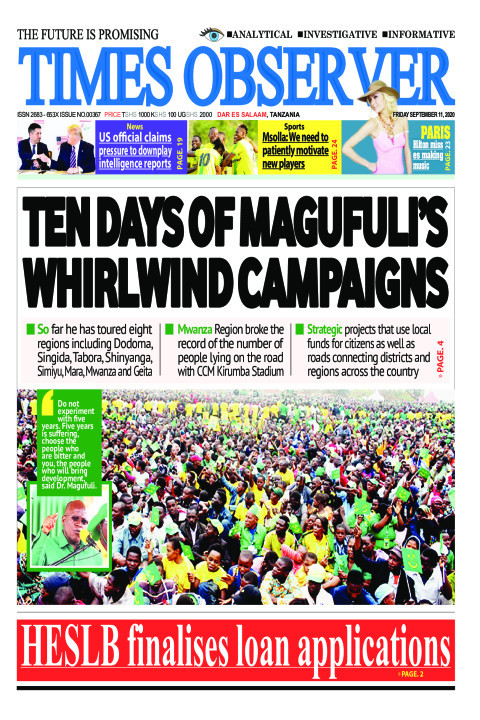 TEN DAYS OF MAGUFULI'S WHIRLWIND CAMPAIGNS | Times Observer