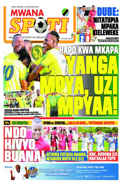 HAPO KWA MKAPA YANGA MPYA, UZI MPYA! , NDO HIVYO BUANA!  | Mwanaspoti