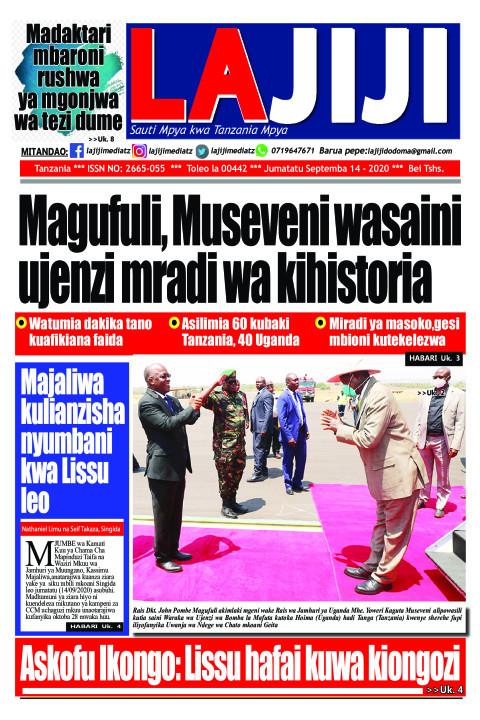 Magufuli, Museveni wasaini ujenzi mradi wa kihistoria   LaJiji