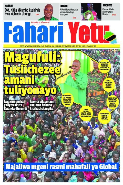 Magufuli: Tusiichezee amani tuliyonayo  | Fahari Yetu