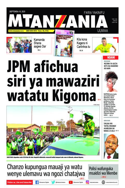 JPM afichua siri ya mawaziri watatu Kigoma   Mtanzania