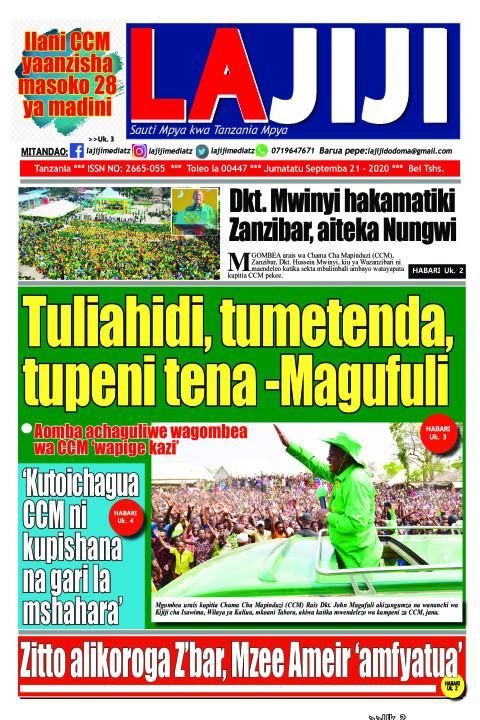 Tuliahidi, tumetenda, tupeni tena -Magufuli   LaJiji