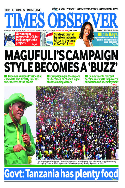 MAGUFULI'S CAMPAIGN STYLE BECOMES A 'BUZZ' | Times Observer