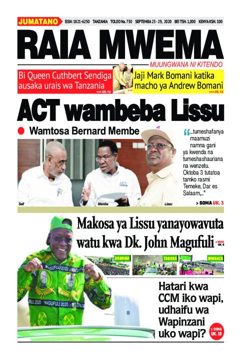 ACT wambeba Lissu | Raia Mwema