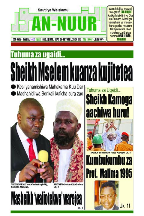 Tuhuma za ugaidi: Sheikh Mselem kuanza kujitetea | Annuur