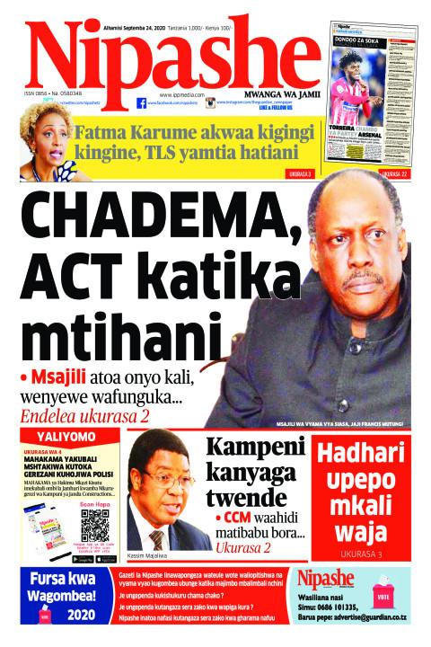 CHADEMA, ACT katika mtihani | Nipashe