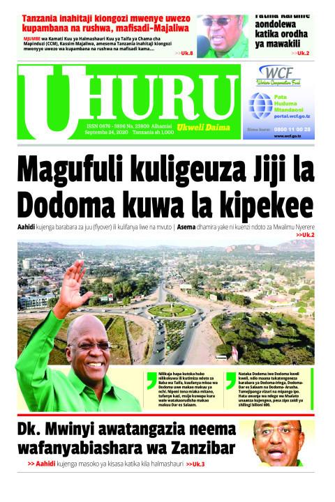 Magufuli kuligeuza Jiji la Dodoma kuwa la kipekee | Uhuru