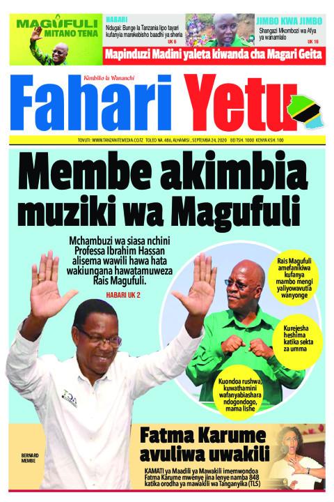 Membe akimbia muziki wa Magufuli | Fahari Yetu