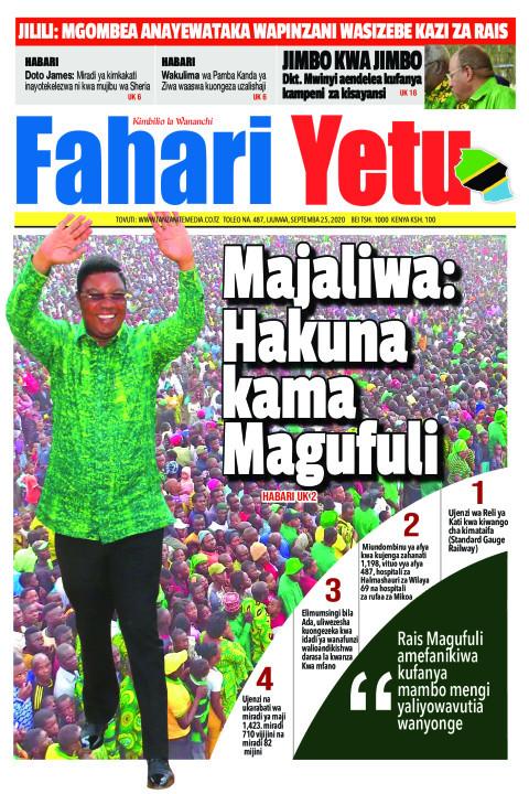 Majaliwa: Hakuna kama Magufuli | Fahari Yetu