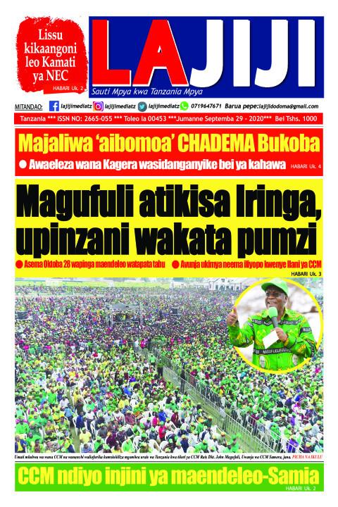 Magufuli atikisa Iringa, upinzani wakata pumzi  | LaJiji